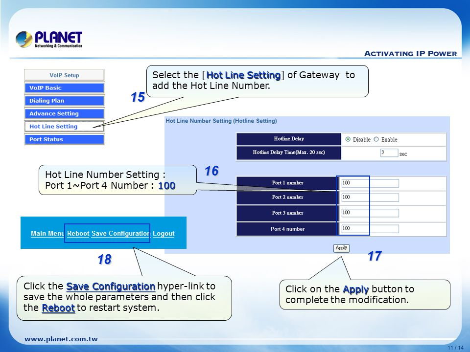 Select the [Hot Line Setting] of Gateway to add the Hot Line Number.